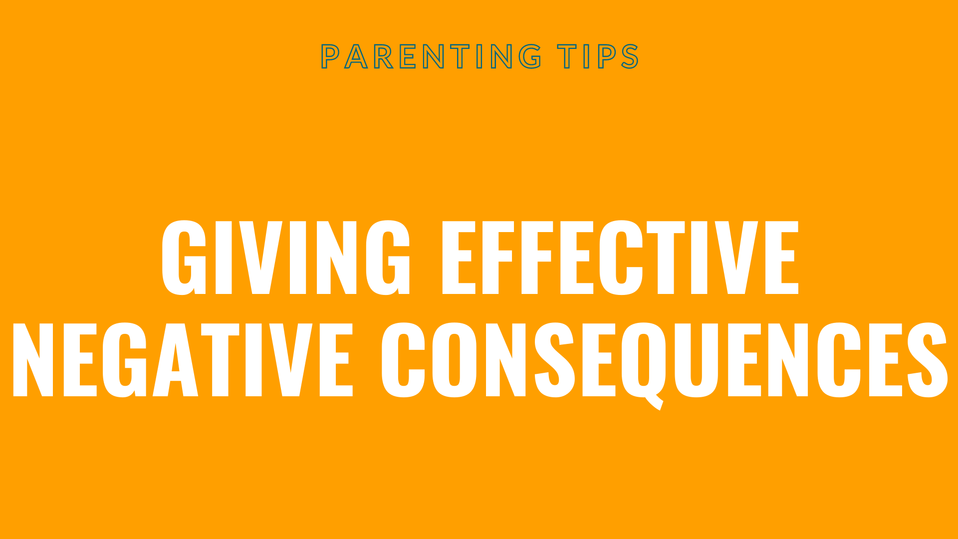 Giving Effective Negative Consequences